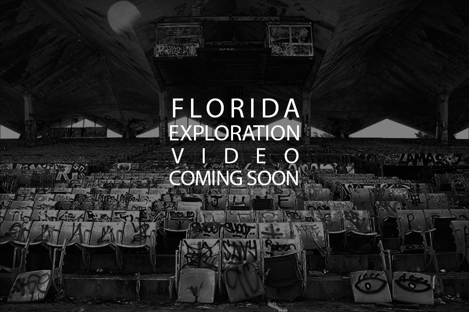 Florida-urban-exploration-video-coming-soon